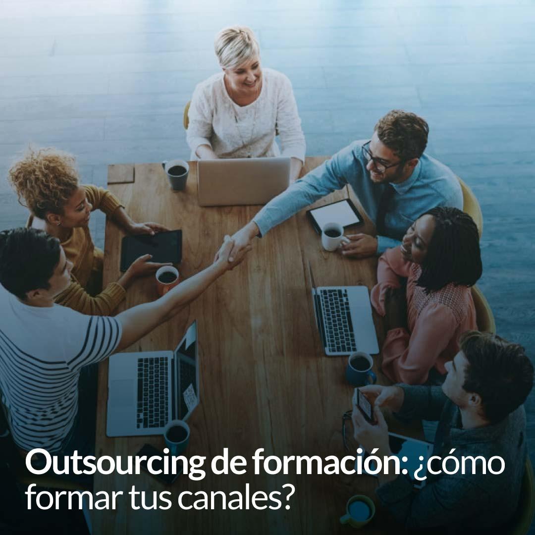 outsourcing-de-formacion-comoformar-tus-canales-